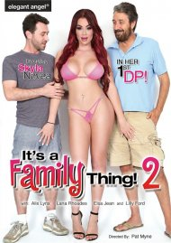 It's A Family Thing 2 porn video from Elegant Angel.