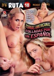 Zorras Americanas Folladas por un Espanol porn video from IFG.