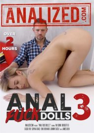 Anal Fuck Dolls 3 porn video from Analized.