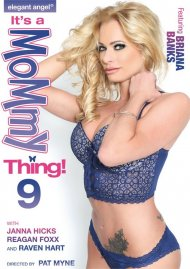 It's a Mommy Thing! 9 porn video from Elegant Angel.