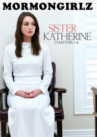 Sister Katherine: Chapters 1-6 porn video from Mormon Girlz.