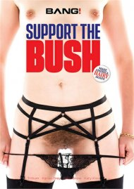 Support The Bush porn video from BANG!.