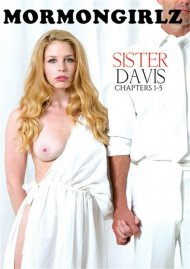 Sister Davis: Chapters 1-5 porn video from Mormon Girlz.