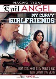 My Curvy Girlfriends porn video from Evil Angel - Nacho Vidal.