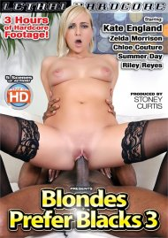 Blondes Prefer Blacks 3 porn video from Lethal Hardcore.