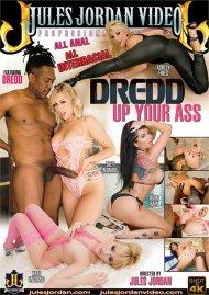 Dredd Up Your Ass porn video from Jules Jordan Video.