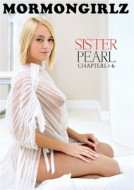 Sister Pearl: Chapters 1 - 6 porn video from Mormon Girlz.