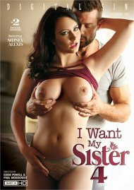 I Want My Sister 4 porn video from Digital Sin.