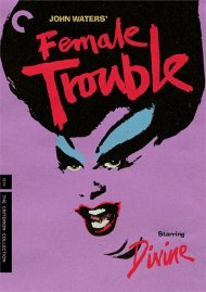 Female Trouble: The Criterion Collection Boxcover