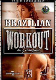Brazilian Workout: Ass Of Champions porn video from 3 Vision Entertainment.