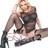 MILF Squirt Vol. 2