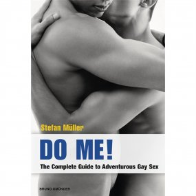 Do Me! The Complete Guide to Adventurous Gay Sex 1 Product Image