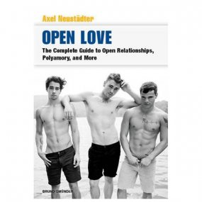 Open Love: Complete Guide To Gay Open Relationships, Polyamory and More 1 Product Image