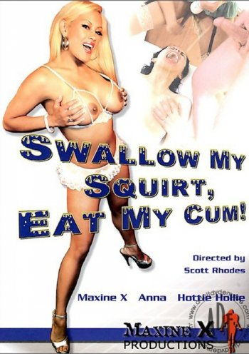 Swallow My Squirt, Eat My Cum! Image