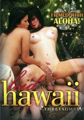 Lei'd In Hawaii: Threesomes Image
