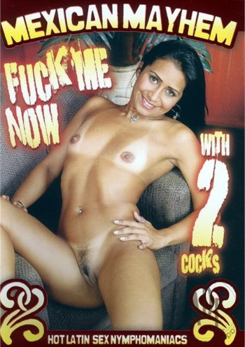 Mexican Mayhem: Fuck Me Now With 2 Cocks Image