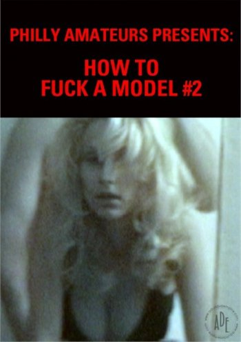 How To Fuck A Model #2 Image