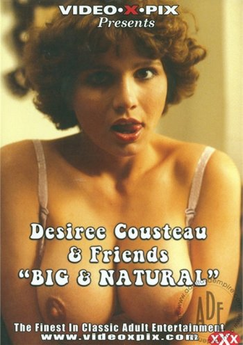 """Desiree Cousteau & Friends """"Big And Natural"""" Image"""