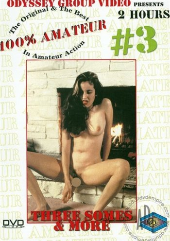 100% Amateur #3: Three Somes & More Image