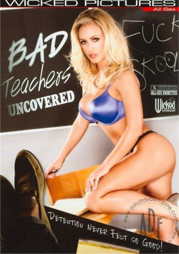 Bad Teachers Uncovered Image