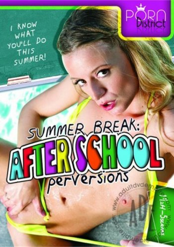 Summer Break: After School Perversions Image