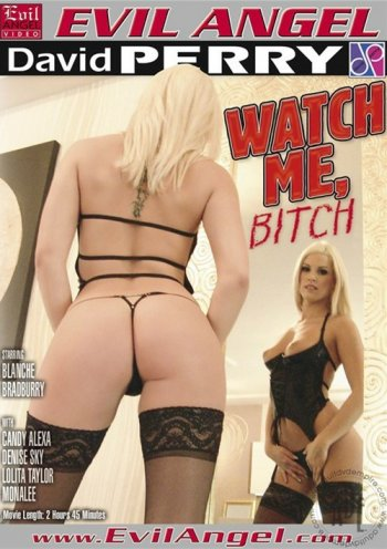 Watch Me, Bitch Image