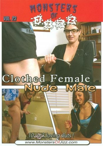 Monsters Of Jizz Vol. 23: Clothed Female Nude Male Image