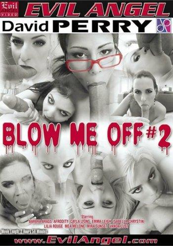 Blow Me Off #2 Image