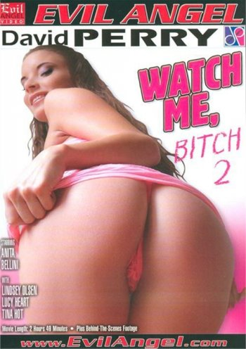 Watch Me, Bitch 2 Image