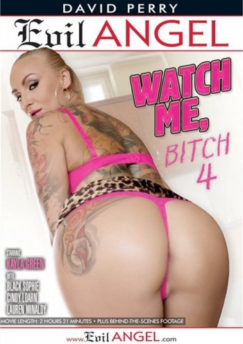 Watch Me, Bitch 4 Image