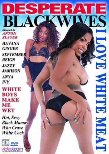 Desperate Black Wives: I Love White Meat Image