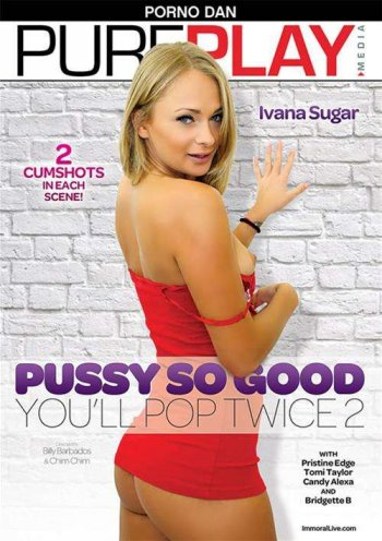 Pussy So Good You'll Pop Twice 2 Image
