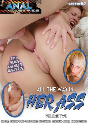 All The Way In Her Ass Volume Two Image