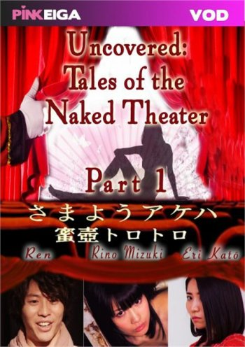 Uncovered: Tales of the Naked Theater Image
