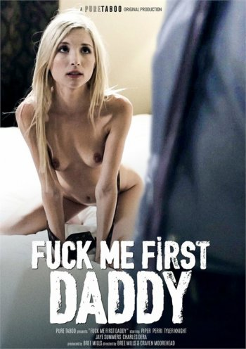 Fuck Me First Daddy Image