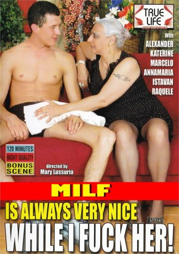 MILF is Always Very Nice While I Fuck Her! Image