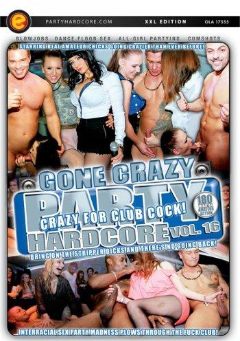 Party Hardcore Gone Crazy Vol. 16 Image