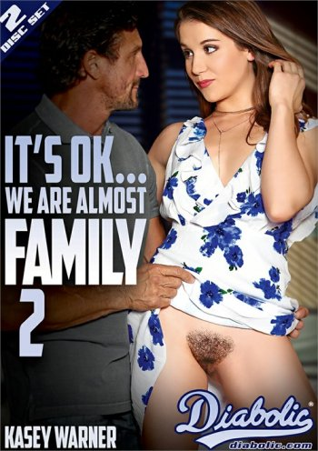 It's Ok . . . We Are Almost Family 2 Image