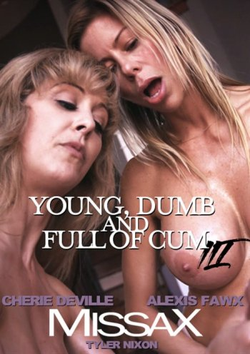 Young, Dumb and Full of Cum III Image