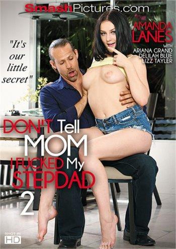 Don't Tell Mom I Fucked My Stepdad 2 Image