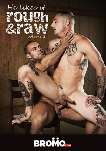He Likes It Rough & Raw Vol. 3 Image