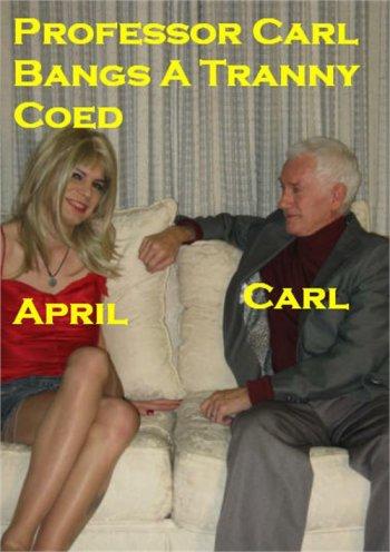 Professor Carl Bangs a Tranny Coed Image