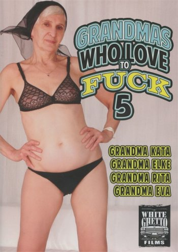 Grandmas Who Love To Fuck 5 Image
