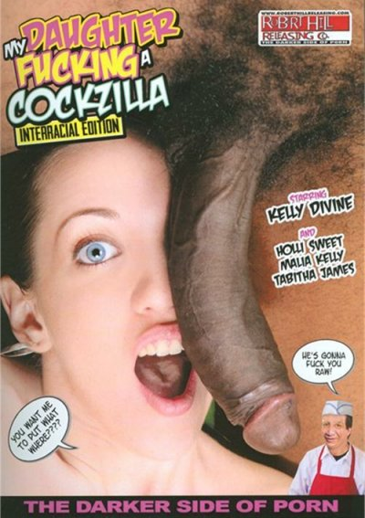 My Daughter Fucking A Cockzilla