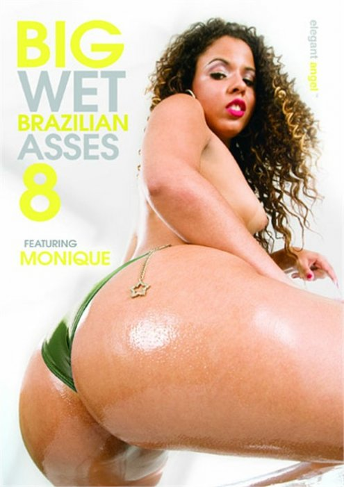 Big Wet Brazilian Asses! 8
