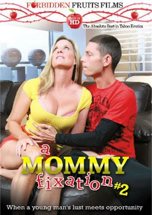 Mommy Fixation #2, A