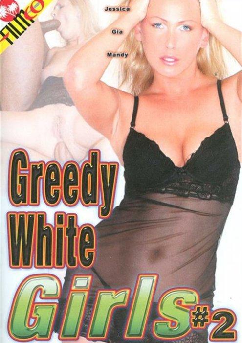 Greedy White Girls #2