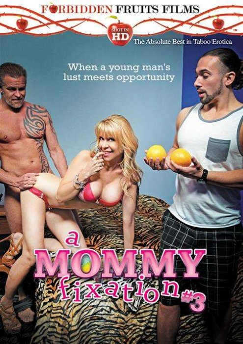Mommy Fixation #3, A