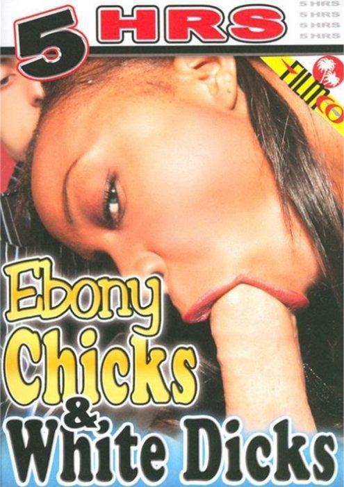 Ebony Chicks & White Dicks