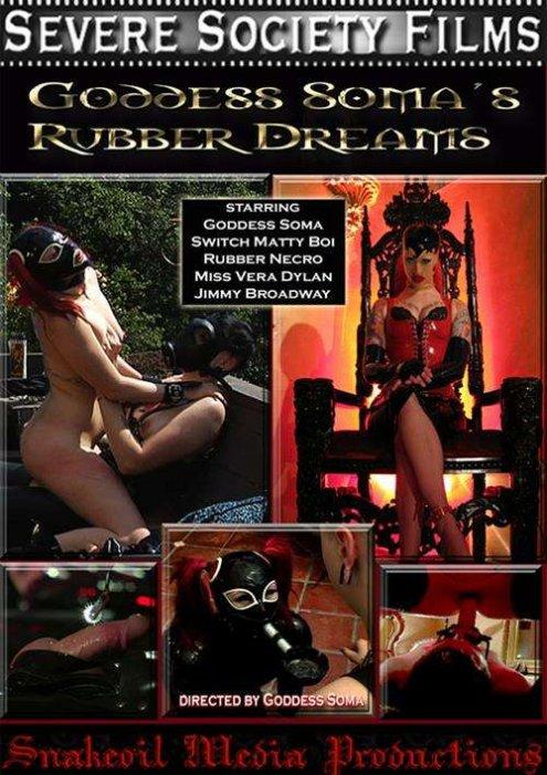 Goddess Soma's Rubber Dreams